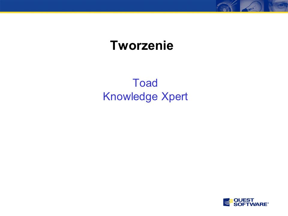 Tworzenie Toad Knowledge Xpert