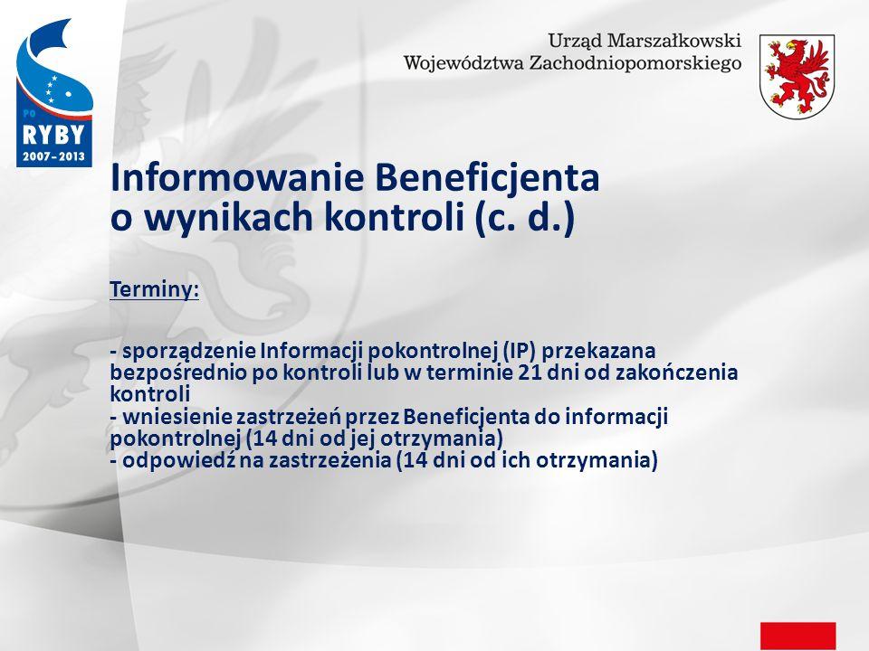 Informowanie Beneficjenta o wynikach kontroli (c.