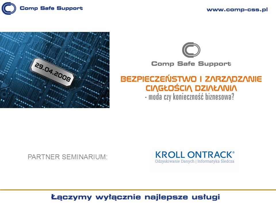 AGENDA 9.30 – 10.00Rejestracja Uczestników 10.00 – 10.20Powitanie Gości 10.20 – 11.20Zarządzanie Bezpieczeństwem Informacji zgodnie z wymaganiami ISO 27001 Prowadzący: Radosław Frydrych, Dyrektor Pionu Doradztwa Biznesowego Comp Safe Support SA 11.20 – 11.40 Przerwa 11.40 – 12.20Zarządzanie Ciągłością Działania zgodnie ze standardem BS 25999 Prowadzący: dr Janusz Zawiła Niedźwiecki, Ekspert Comp Safe Support SA 12.20 – 12.50 Obiad 12.50 – 13.30Analiza ryzyka a dobór teleinformatycznych środków zapewnienia ciągłości działania Prowadzący: Paweł Nowicki, Dyrektor Działu Technicznego Comp Safe Support SA 13.30 – 14.10 Bezpieczeństwo firmy bit po bicie Prowadzący: Paweł Odor, Kroll Ontrack 14.10 – 14.30Sesja pytań i odpowiedzi, losowanie upominków 14.30 Zakończenie