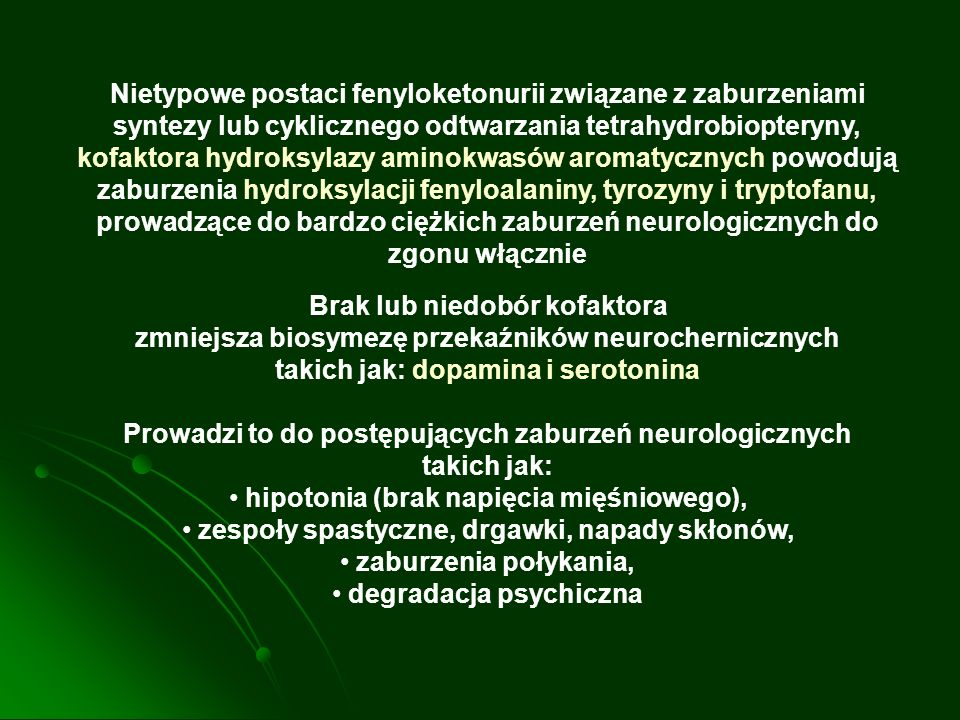 Nietypowe postaci fenyloketonurii związane z zaburzeniami syntezy lub cyklicznego odtwarzania tetrahydrobiopteryny, kofaktora hydroksylazy aminokwasów