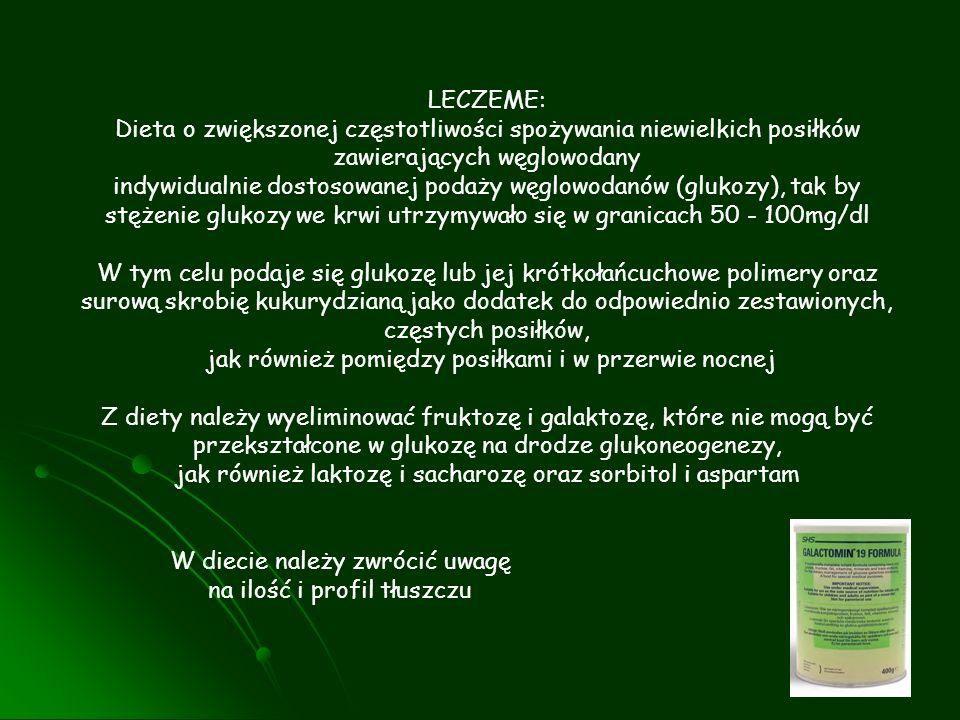 LECZEME: Dieta o zwiększonej częstotliwości spożywania niewielkich posiłków zawierających węglowodany indywidualnie dostosowanej podaży węglowodanów (