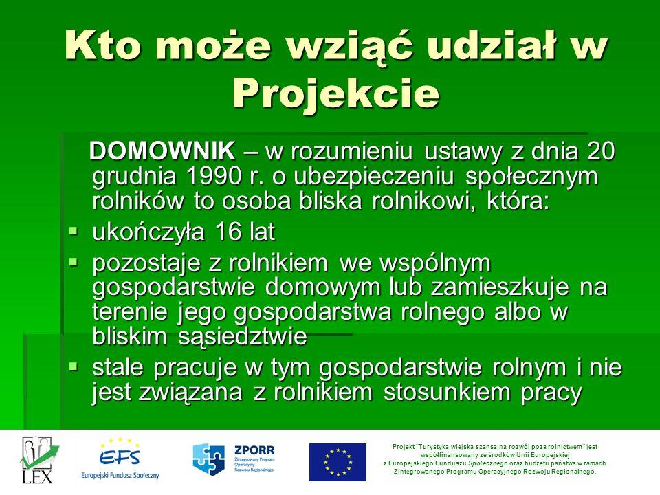 Kto może wziąć udział w Projekcie DOMOWNIK – w rozumieniu ustawy z dnia 20 grudnia 1990 r. o ubezpieczeniu społecznym rolników to osoba bliska rolniko