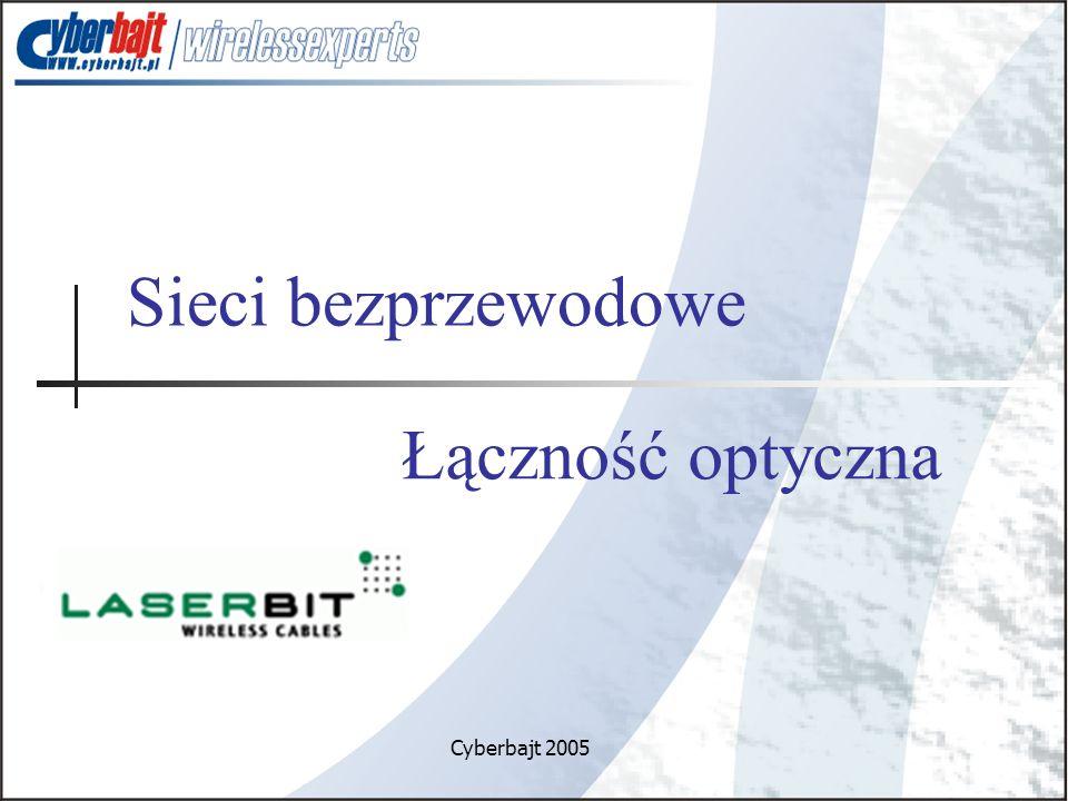 Sieci bezprzewodowe Cyberbajt 2005 Łączność optyczna