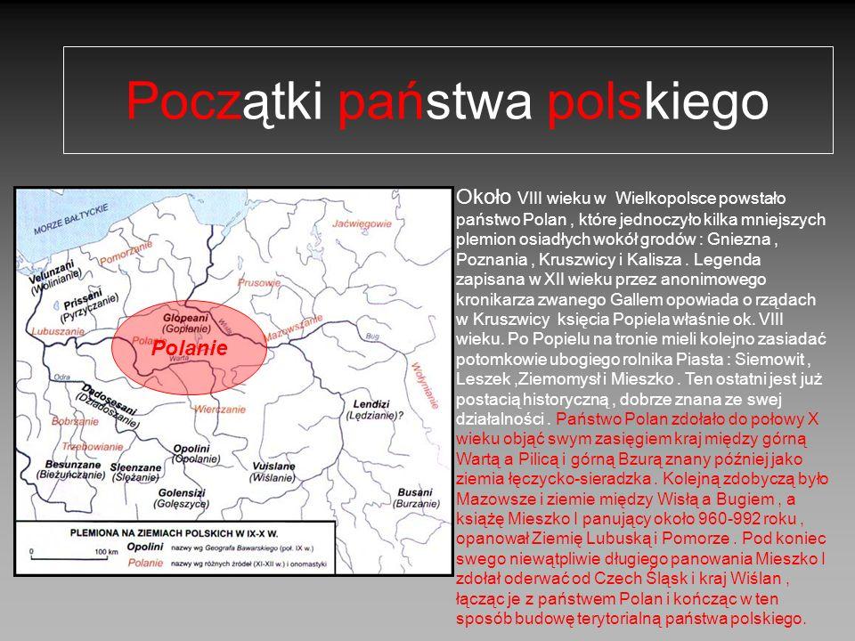 Początki państwa polskiego Polanie Około VIII wieku w Wielkopolsce powstało państwo Polan, które jednoczyło kilka mniejszych plemion osiadłych wokół g