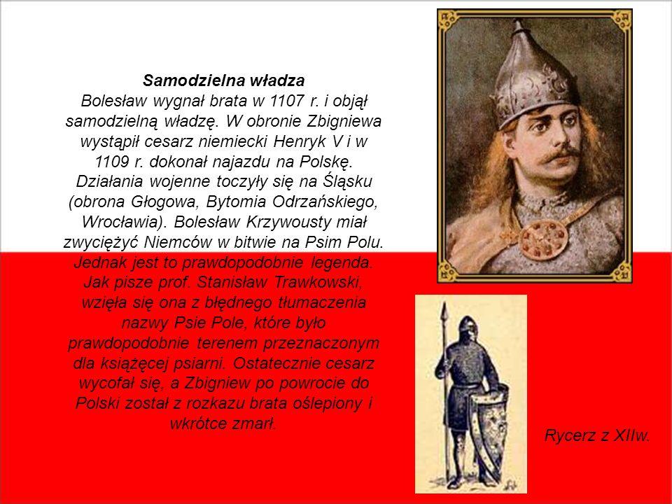 Samodzielna władza Bolesław wygnał brata w 1107 r. i objął samodzielną władzę. W obronie Zbigniewa wystąpił cesarz niemiecki Henryk V i w 1109 r. doko