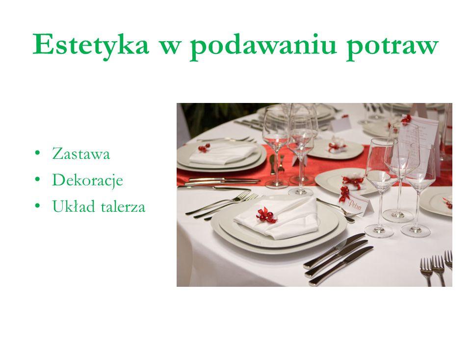 Estetyka w podawaniu potraw Zastawa Dekoracje Układ talerza