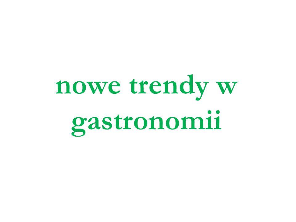 nowe trendy w gastronomii