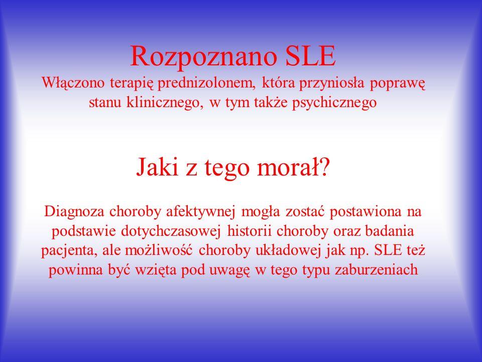A w badaniach laboratoryjnych....Morfologia w normie PMR, EEG i MRI bez patologii Ale...