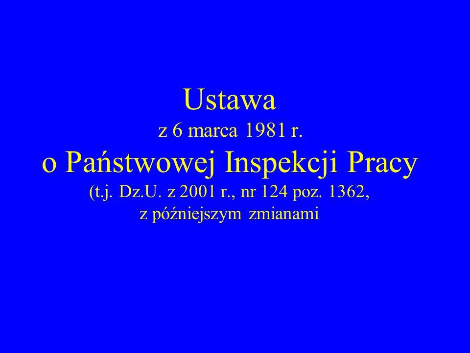 Państwowa Inspekcja Pracy Organizacja Zakres działania Uprawnienia