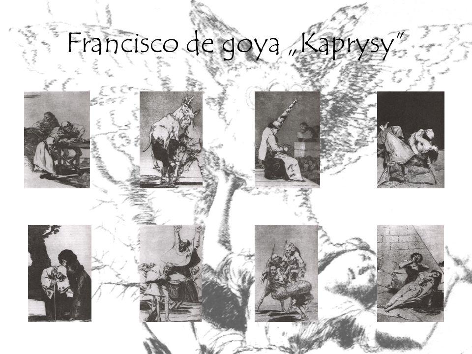 Francisco de goya Kaprysy