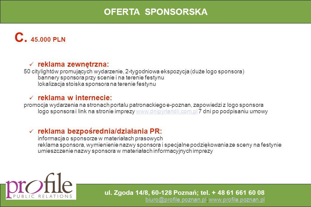 ul.Zgoda 14/8, 60-128 Poznań; tel.