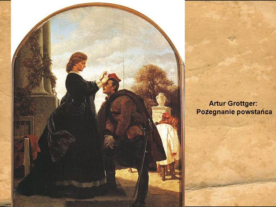 Artur Grottger: Poz ̇ egnanie powstańca