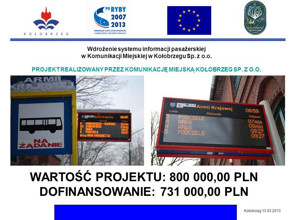 Wdrożenie systemu informacji pasażerskiej w Komunikacji Miejskiej w Kołobrzegu Sp.