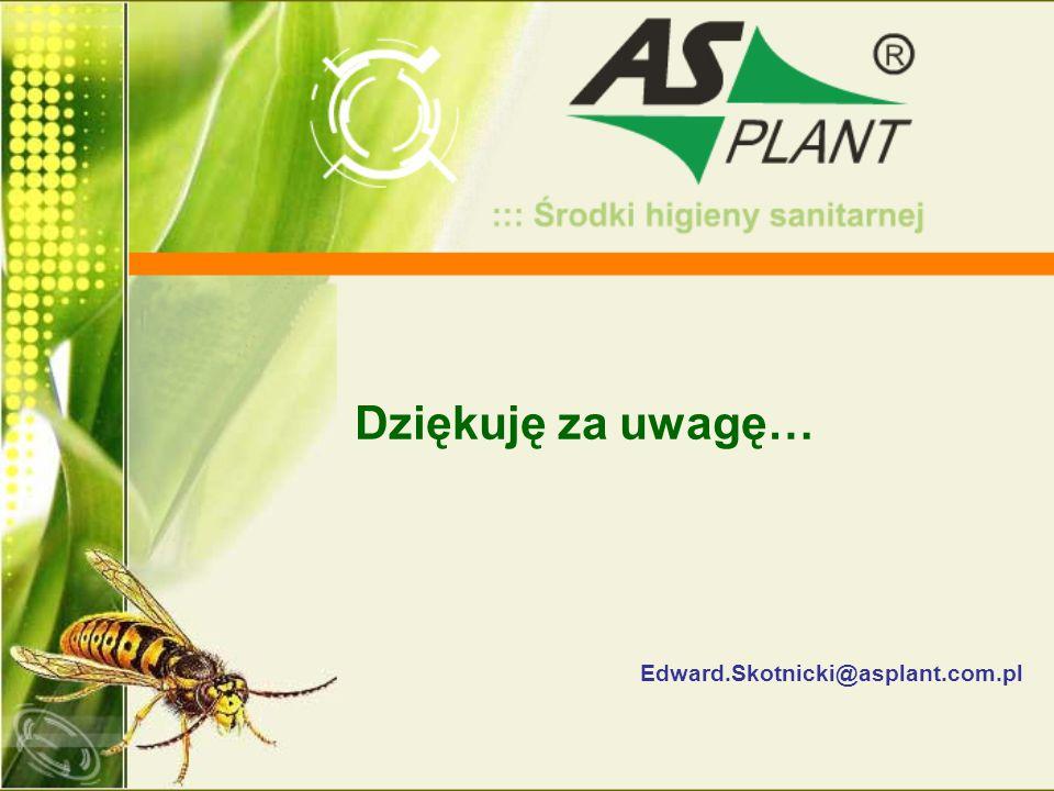 Dziękuję za uwagę… Edward.Skotnicki@asplant.com.pl