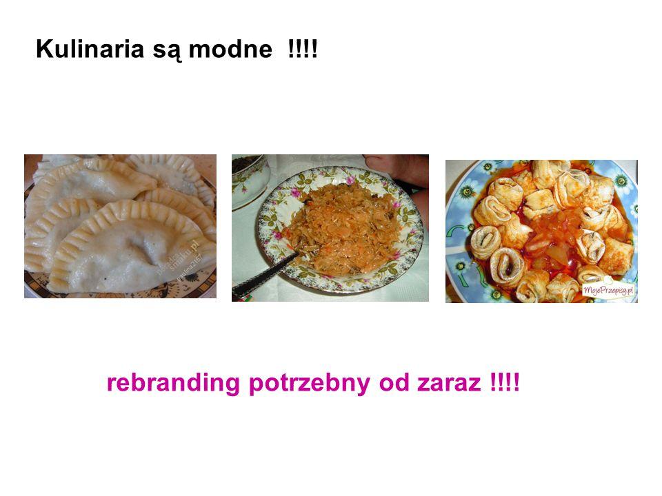 Kulinaria są modne !!!! rebranding potrzebny od zaraz !!!!