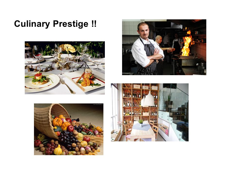 Culinary Prestige !!