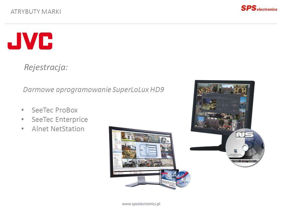ATRYBUTY MARKI Rejestracja: Darmowe oprogramowanie SuperLoLux HD9 SeeTec ProBox SeeTec Enterprice Alnet NetStation