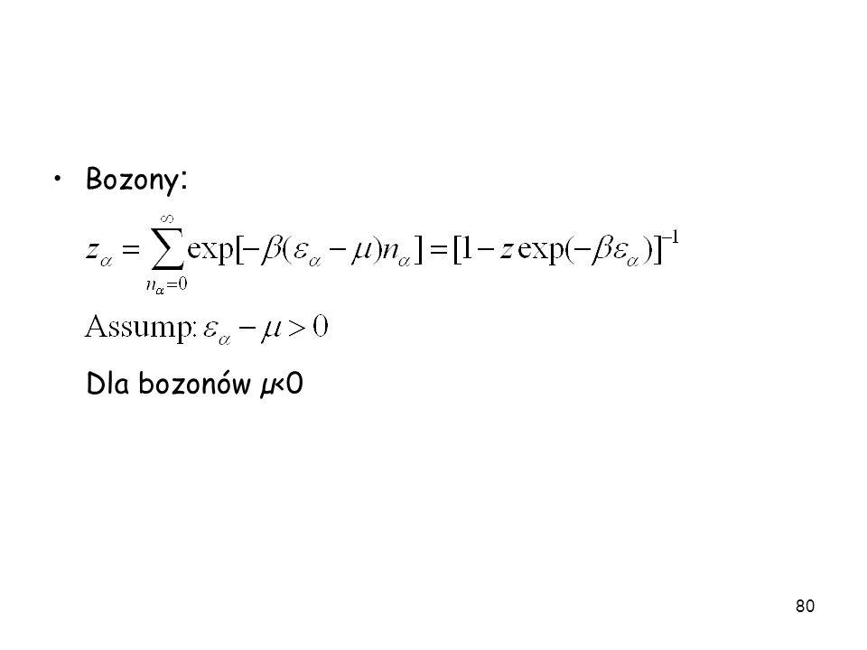 80 Bozony : Dla bozonów µ<0