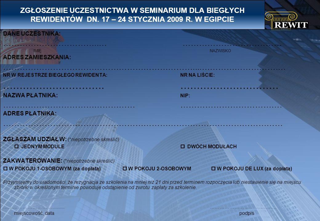 ZGŁOSZENIE UCZESTNICTWA W SEMINARIUM DLA BIEGŁYCH REWIDENTÓW DN.