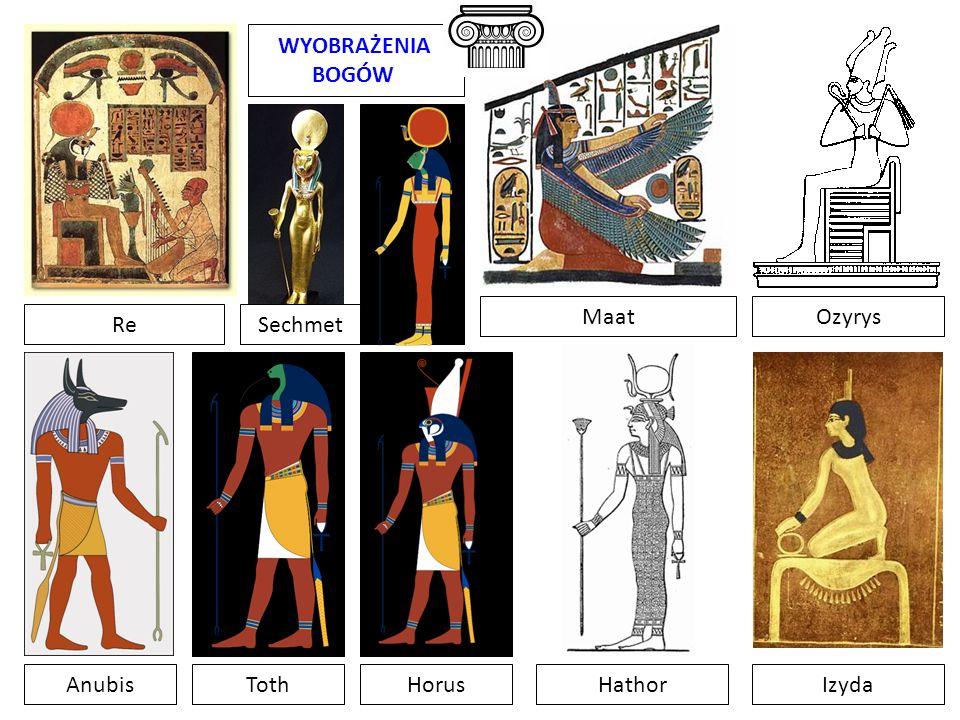 WYOBRAŻENIA BOGÓW Re AnubisTothHorus Ozyrys Izyda Maat Hathor Sechmet