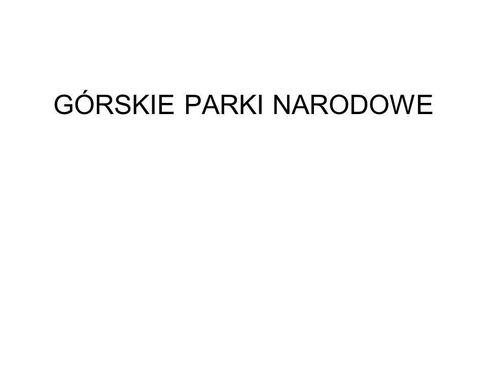 GÓRSKIE PARKI NARODOWE