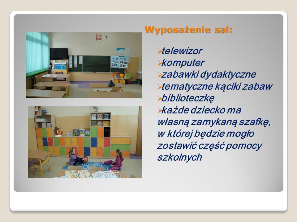 Wyposażenie sal: telewizor komputer zabawki dydaktyczne tematyczne kąciki zabaw biblioteczkę każde dziecko ma własną zamykaną szafkę, w której będzie