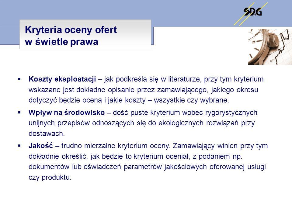 Kryteria oceny ofert w postępowaniach publicznych Dziękuję za uwagę Jolanta Jackowiak Członek Zarządu SDG Wiceprezes Zarządu F5 Konsulting Sp.
