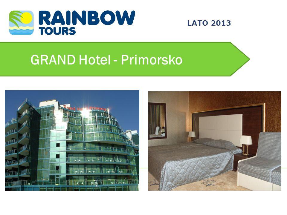 GRAND Hotel - Primorsko LATO 2013
