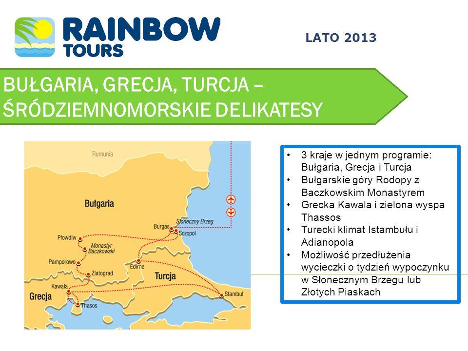 BUŁGARIA, GRECJA, TURCJA – ŚRÓDZIEMNOMORSKIE DELIKATESY LATO 2013 3 kraje w jednym programie: Bułgaria, Grecja i Turcja Bułgarskie góry Rodopy z Baczk