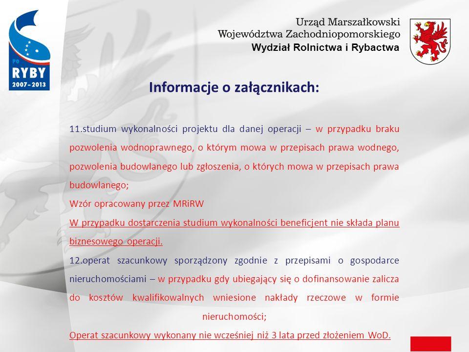 Wydział Rolnictwa i Rybactwa Informacje o załącznikach: 13.decyzja powiatowego lekarza weterynarii, o której mowa w art.