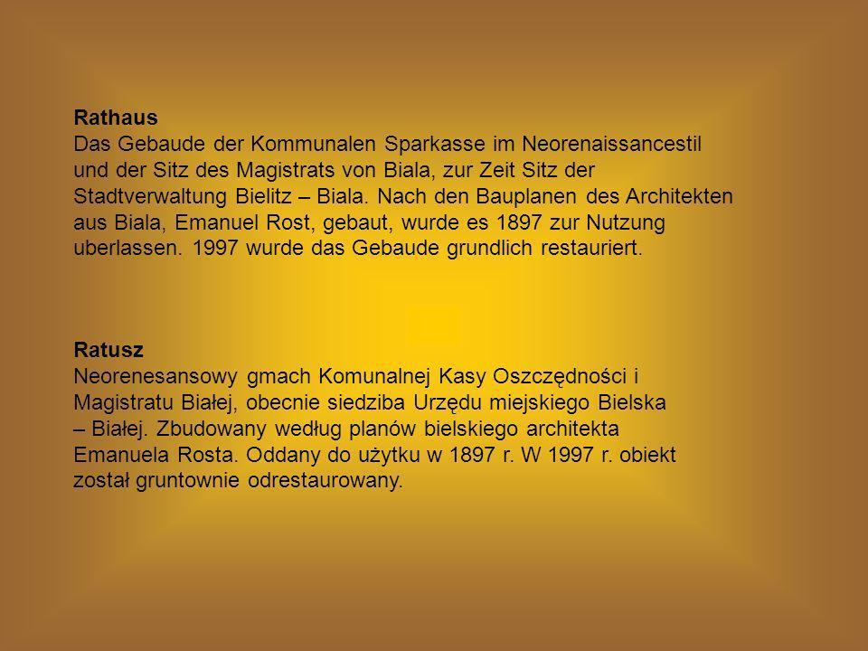 Rathaus Das Gebaude der Kommunalen Sparkasse im Neorenaissancestil und der Sitz des Magistrats von Biala, zur Zeit Sitz der Stadtverwaltung Bielitz –