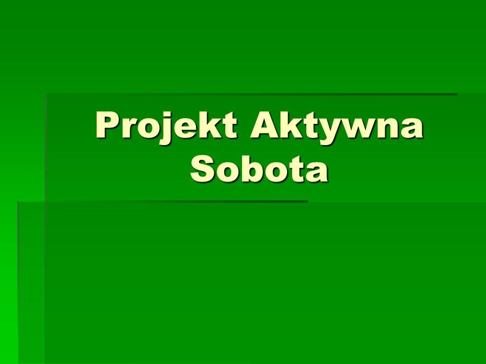 Projekt Aktywna Sobota