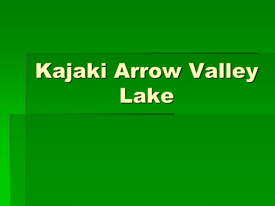 Kajaki Arrow Valley Lake