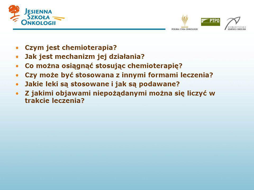 Formy chemioterapii Podawanie cykliczne Drogi dostępu: dożylnie doustnie dojamowo domięśniowo dokanałowo