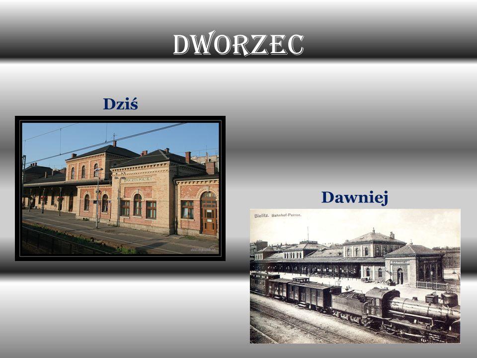 Dworzec Dziś Dawniej
