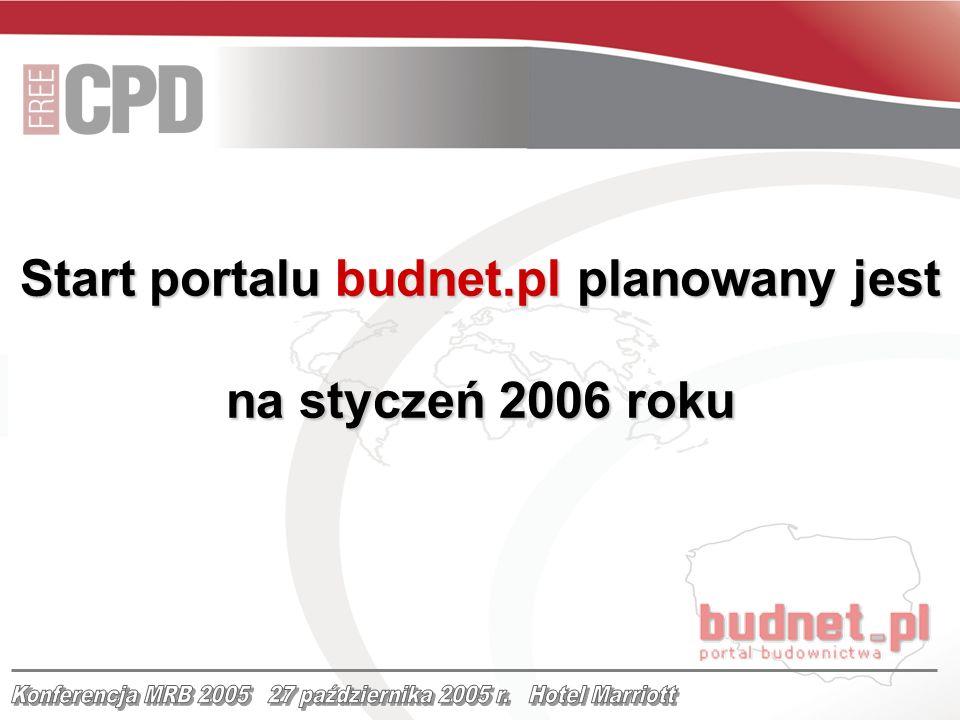 Start portalu budnet.pl planowany jest na styczeń 2006 roku