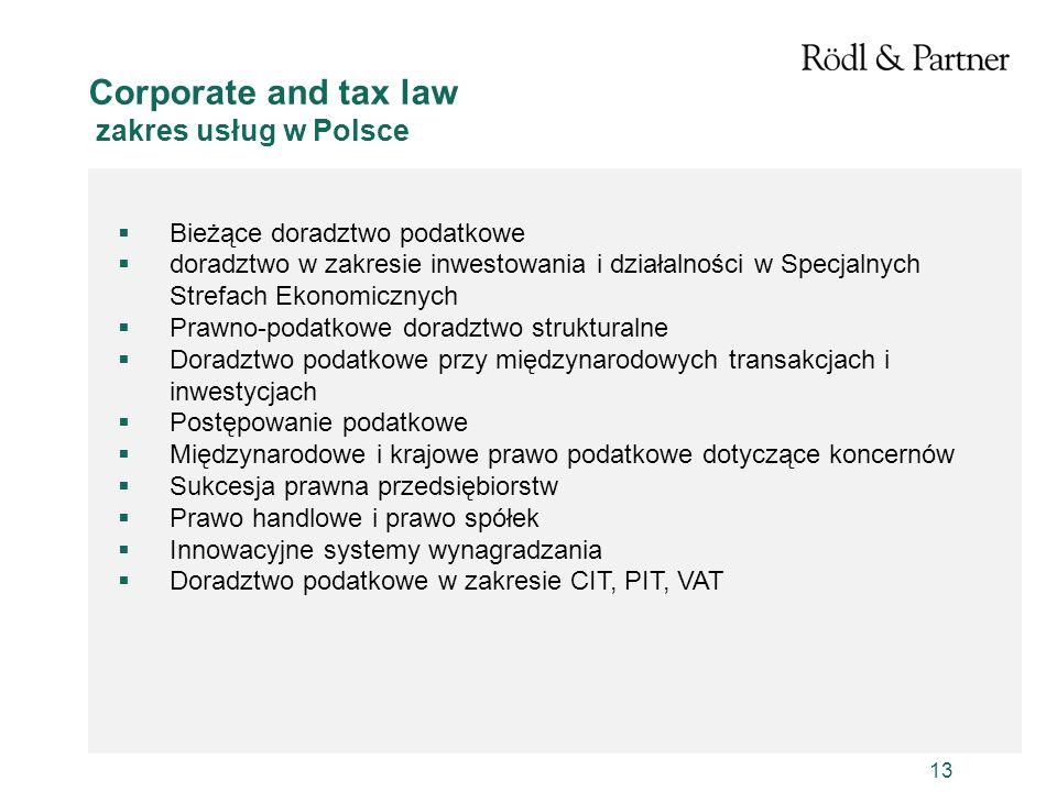 13 Bieżące doradztwo podatkowe doradztwo w zakresie inwestowania i działalności w Specjalnych Strefach Ekonomicznych Prawno-podatkowe doradztwo strukt