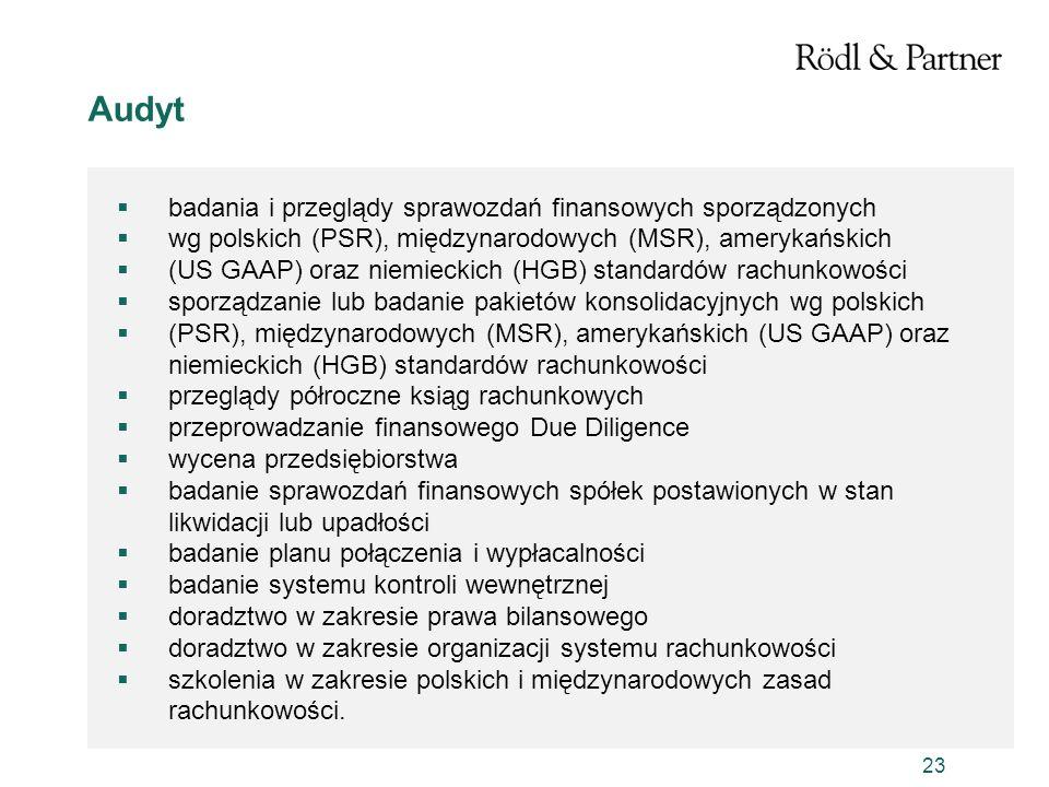 23 Audyt badania i przeglądy sprawozdań finansowych sporządzonych wg polskich (PSR), międzynarodowych (MSR), amerykańskich (US GAAP) oraz niemieckich