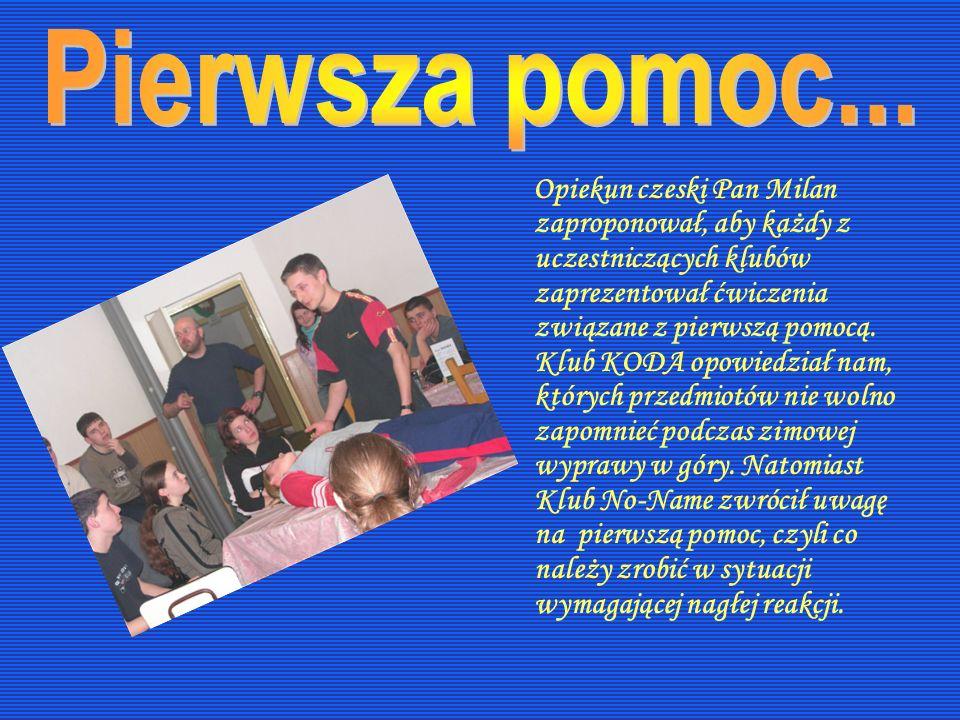 Opiekun czeski Pan Milan zaproponował, aby każdy z uczestniczących klubów zaprezentował ćwiczenia związane z pierwszą pomocą. Klub KODA opowiedział na