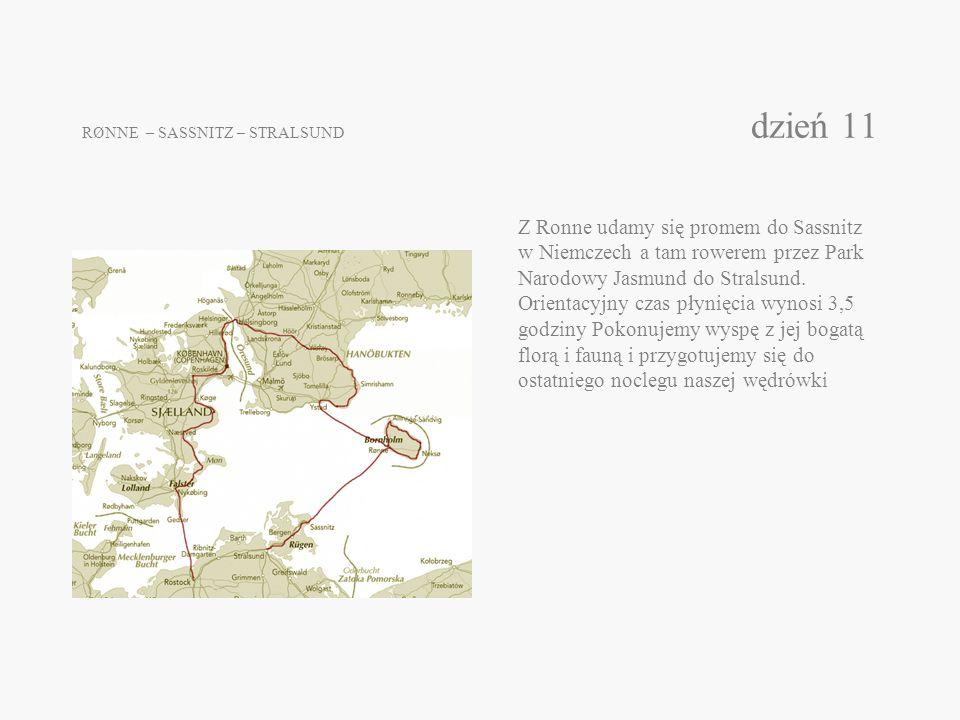 RØNNE – SASSNITZ – STRALSUND dzień 11 Z Ronne udamy się promem do Sassnitz w Niemczech a tam rowerem przez Park Narodowy Jasmund do Stralsund. Orienta