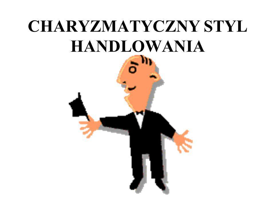 CHARYZMATYCZNY STYL HANDLOWANIA