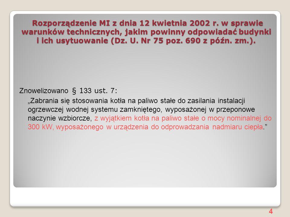 4 Rozporządzenie MI z dnia 12 kwietnia 2002 r.