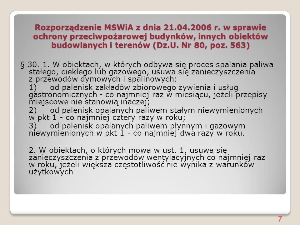 7 Rozporządzenie MSWiA z dnia 21.04.2006 r.