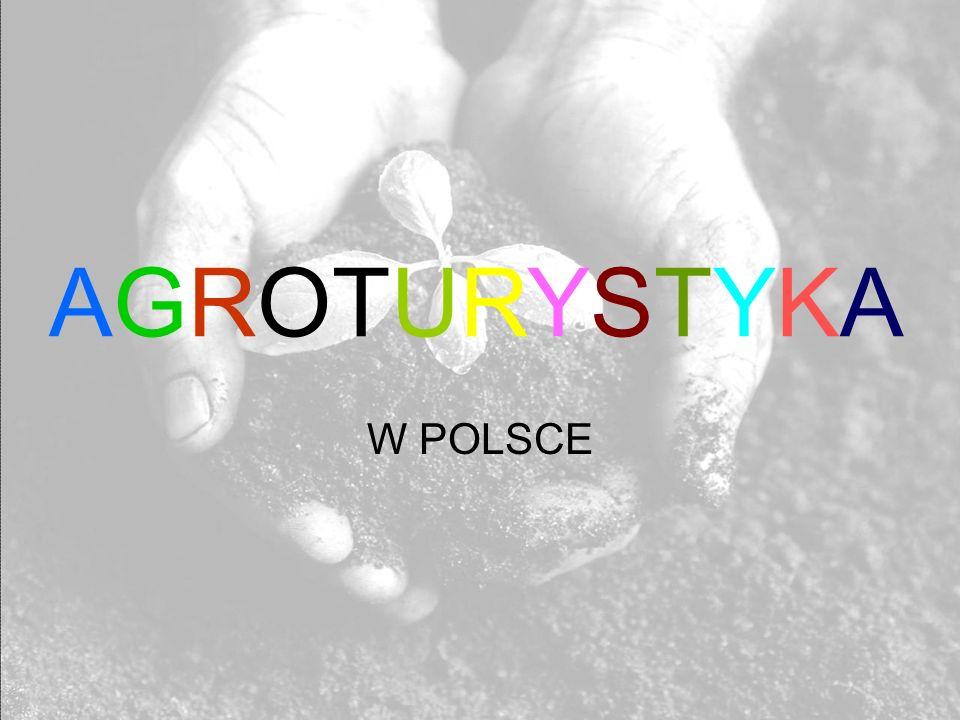 AGROTURYSTYKA W POLSCE