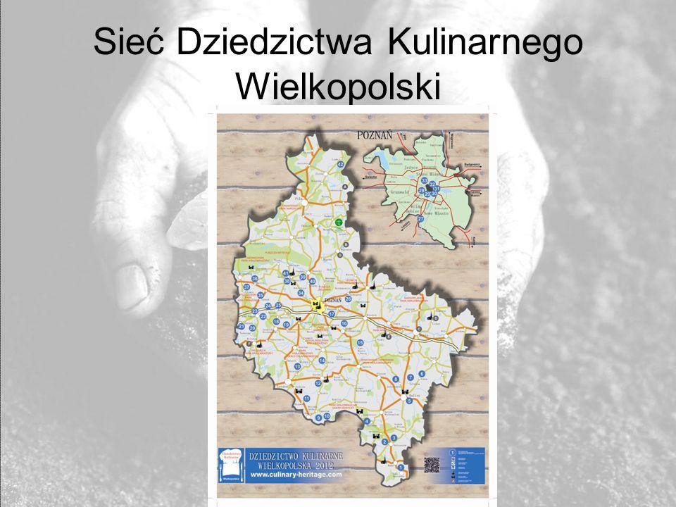 Sieć Dziedzictwa Kulinarnego Wielkopolski