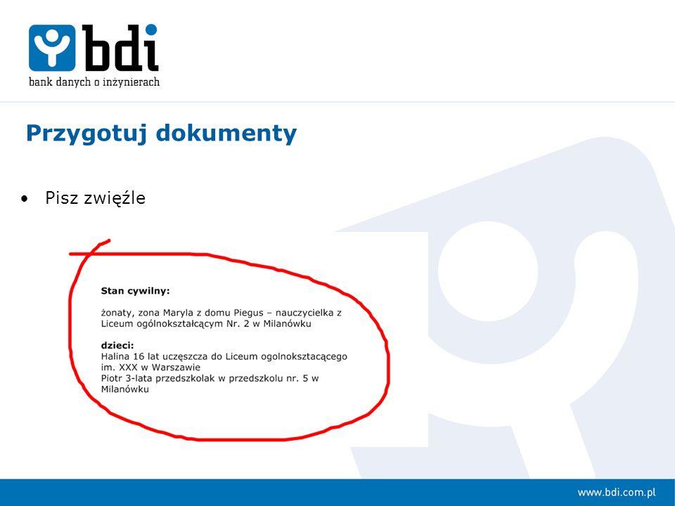 Przedstaw dokładny opis kwalifikacji Przygotuj dokumenty