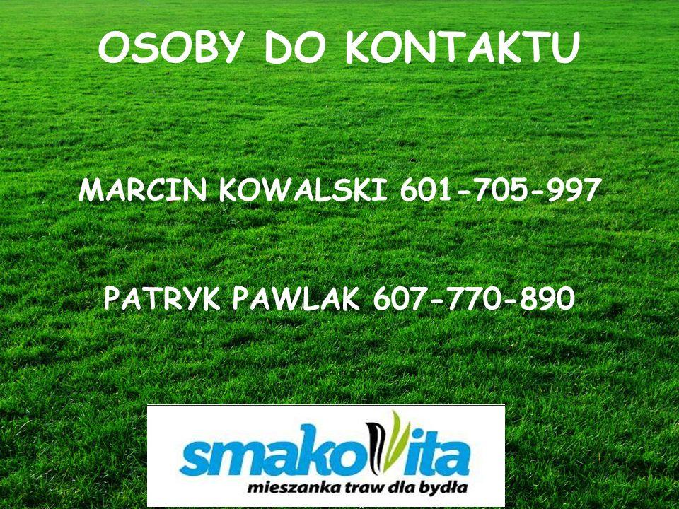 Z WARMII I MAZUR Sowul & Sowul Sp. z o.o. OSOBY DO KONTAKTU MARCIN KOWALSKI 601-705-997 PATRYK PAWLAK 607-770-890