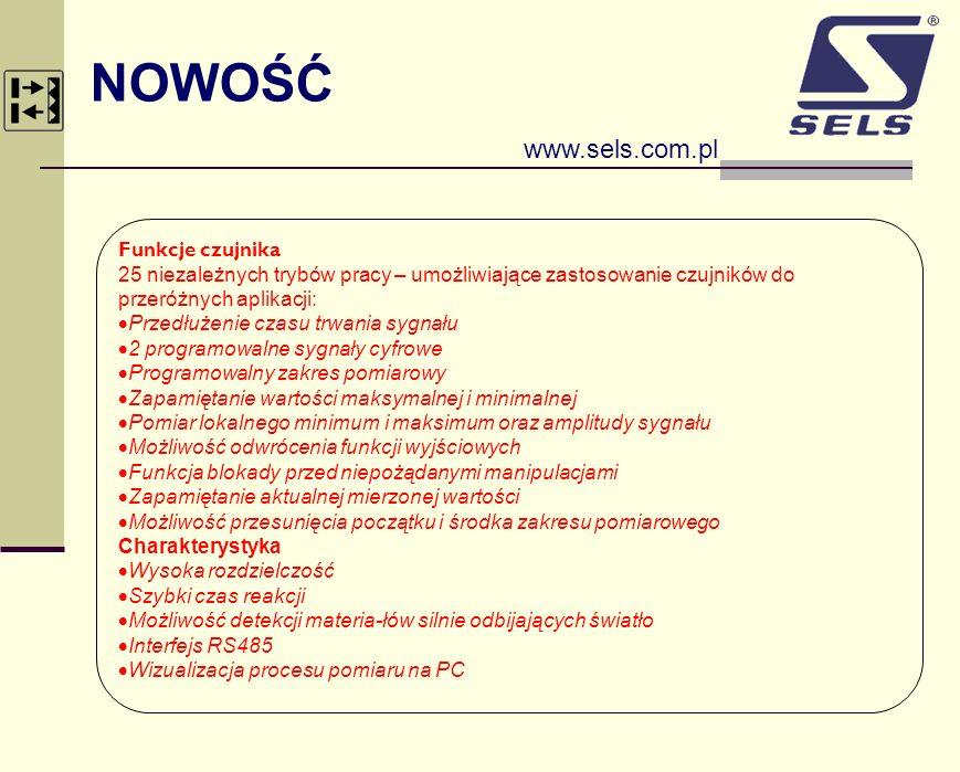 NOWOŚĆ www.sels.com.pl Funkcje czujnika 25 niezależnych trybów pracy – umożliwiające zastosowanie czujników do przeróżnych aplikacji: Przedłużenie cza