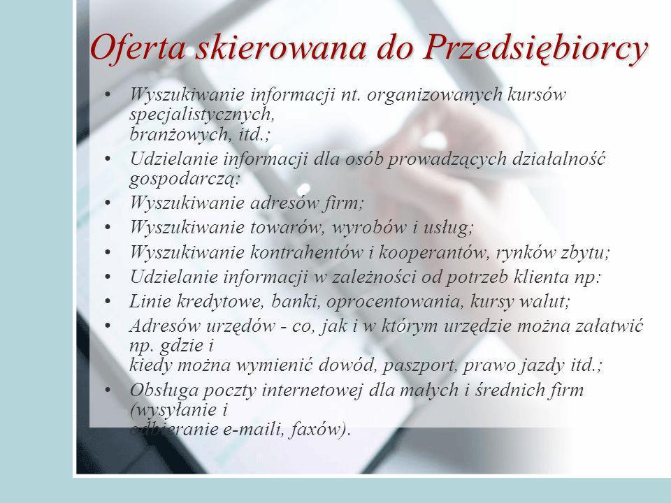 Oferta skierowana do Przedsiębiorcy Wyszukiwanie informacji nt.