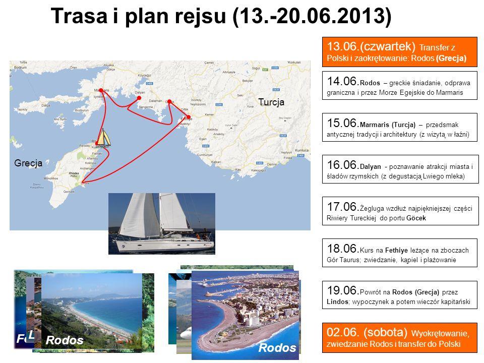 Marmaris Dalyan Göcek Fethiye Lindos 14.06. Rodos – greckie śniadanie, odprawa graniczna i przez Morze Egejskie do Marmaris 15.06. Marmaris (Turcja) –